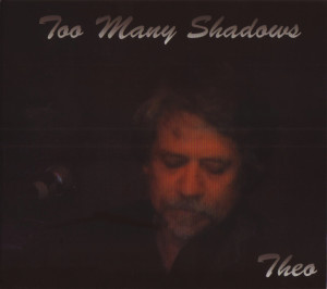 Too Many Shadows CD